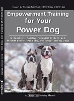 Empowerment Training for Your Power Dog PDF