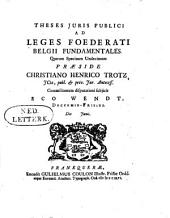 Theses Juris Publici ad Leges Foederati Belgii Fundamentales