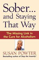 Sober   and Staying That Way PDF