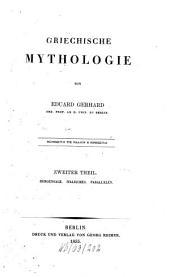 Griechische Mythologie: Heroensage, Italisches, Parallelen, Band 2