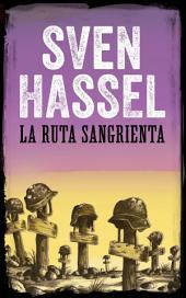 La Ruta Sangrienta: Edición española