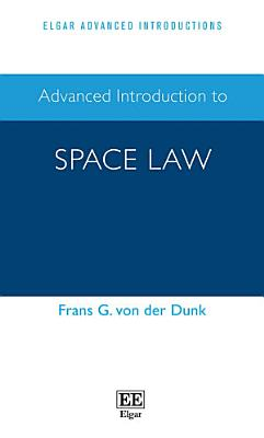 Advanced Introduction to Space Law PDF