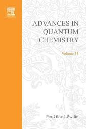 Advances in Quantum Chemistry: Volume 34