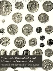 Tier- und Pflanzenbilder auf Münzen und Gemmen des klassischen Alterums