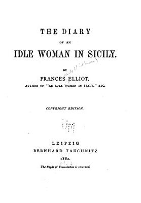 The Diary of an Idle Woman in Sicily PDF