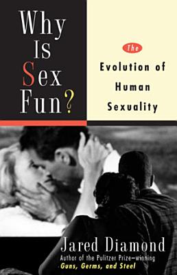 Why Is Sex Fun