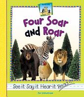 Four Soar and Roar