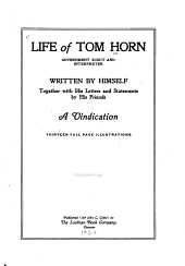 Life of Tom Horn, Government Scout and Interpreter