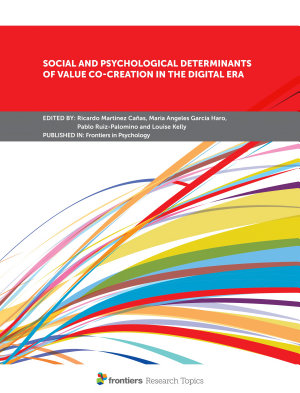 Social and Psychological Determinants of Value Co creation in the Digital Era