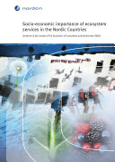 Socio-economic importance of ecosystem services in the Nordic Countries
