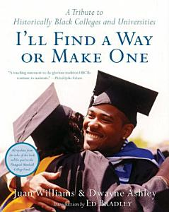 I ll Find a Way or Make One Book