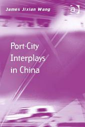 Port-City Interplays in China