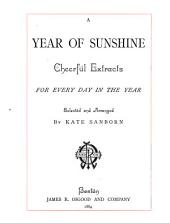 A Year of Sunshine: Cheerful Extracts for Every Day in the Year
