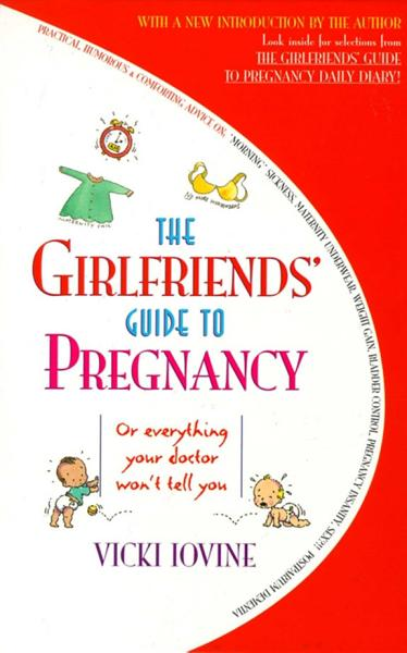 Download The Girlfriends  Guide to Pregnancy Book