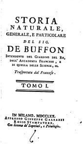 Storia Naturale, Generale E Particolare: Volume 1