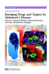 Emerging Drugs and Targets for Alzheimer's Disease: Volume 2: Neuronal Plasticity