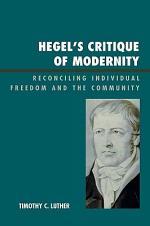 Hegel's Critique of Modernity