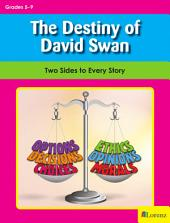 The Destiny of David Swan: Two Sides to Every Story