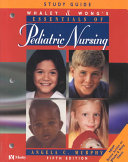 Study Guide Whaley & Wong's Essentials of Pediatric Nursing, Fifth Edition