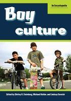 Boy Culture  An Encyclopedia  2 volumes  PDF