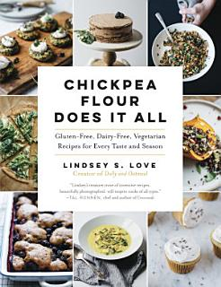 Chickpea Flour Does It All Book