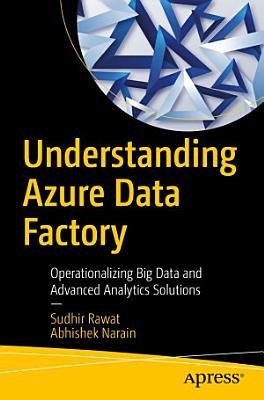 Understanding Azure Data Factory