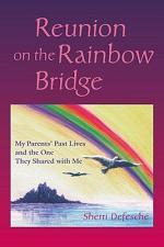 Reunion on the Rainbow Bridge
