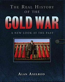 The Real History of the Cold War Book