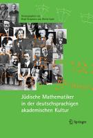 J  dische Mathematiker in der deutschsprachigen akademischen Kultur PDF