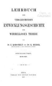 Lehrbuch der vergleichenden Entwicklungsgeschichte der wirbellosen Thiere: Bände 1-2