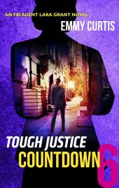 Tough Justice: Countdown (Part 6 of 8)