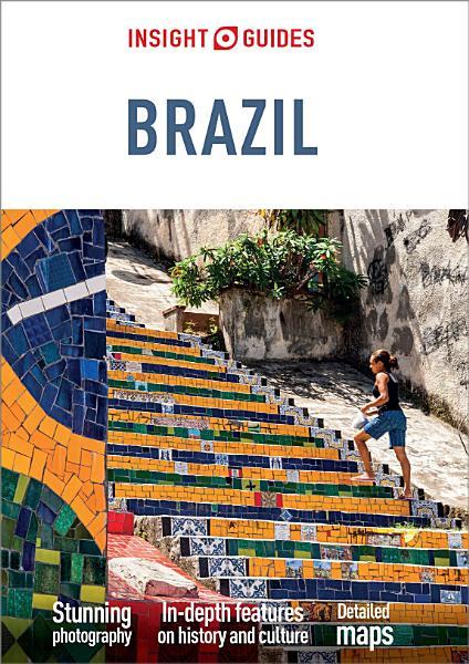 Insight Guides Brazil  Travel Guide eBook  PDF