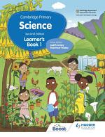 Cambridge Primary Science Learner's Book 1 Second Edition