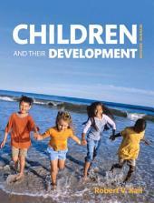 Children and Their Development: Edition 7