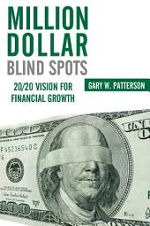 Million-Dollar Blind Spots: 20/20 Vision for Financial Growth