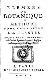 Elémens de botanique, ou Méthode pour connoître les plantes: Volume1