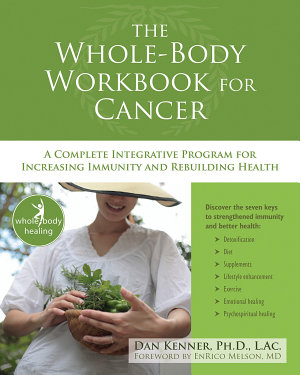 The Whole-Body Workbook for Cancer