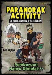 Paranorak Activity: Petualangan 4 Sekawan