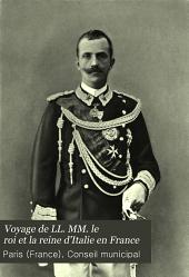 Voyage de LL. MM. le roi et la reine d'Italie en France: 14-18 octobre 1903