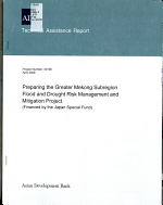 Preparing the Greater Mekong Subregion Flood and Drought Risk Management and Mitigation Project  Financed by the Japan Special Fund   PDF