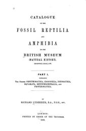 Catalogue of the Fossil Reptilia and Amphibia in the British Museum (Natural History): The orders Ornithosauria, Crocodilia, Dinosauria, Squamata, Rhynochocephalia, and Proterosauria