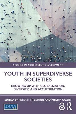 Youth in Superdiverse Societies