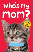 Bright Baby Slide and Find Who s My Mom  PDF