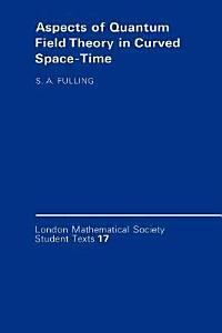 Aspects of Quantum Field Theory in Curved Spacetime PDF