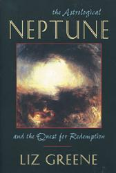 The Astrological Neptune And The Quest For Redemption Book PDF