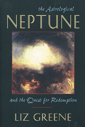 The Astrological Neptune and the Quest for Redemption PDF