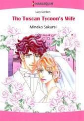 THE TUSCAN TYCOON'S WIFE: Harlequin Comics