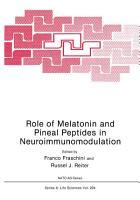 Role of Melatonin and Pineal Peptides in Neuroimmunomodulation PDF