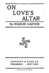 On Love's Altar