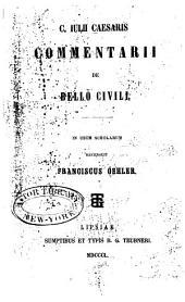 C. Iulii Caesaris Commentarii de bello civili